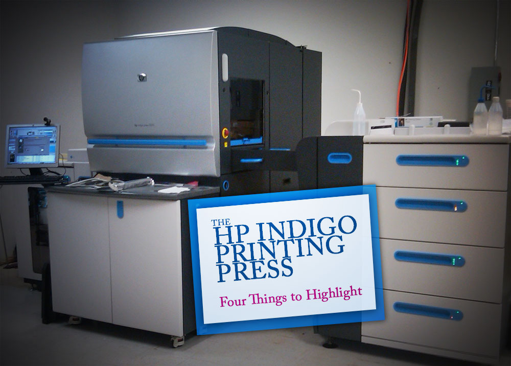 The HP Indigo Digital Press – Four Things to Highlight